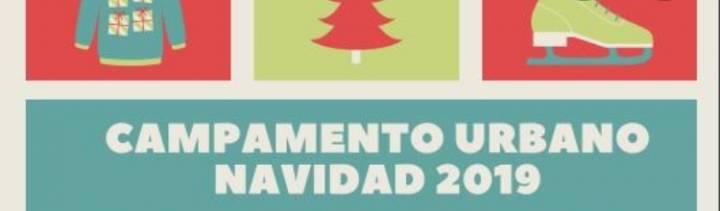 LUNES 23 DICIEMBRE 2019 INICIO DE LOS CAMPAMENTOS DE NAVIDAD